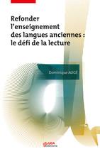 Refonder l'enseignement des langues anciennes