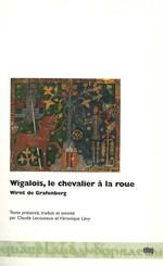 Wigalois, le chevalier à la roue