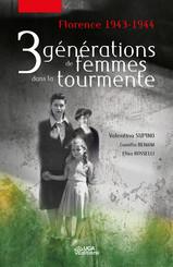 Trois générations de femmes dans la tourmente
