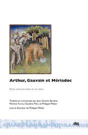 Arthur, Gauvain et Mériadoc