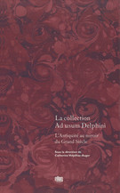 La collection Ad usum Delphini. Volume I