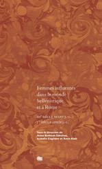 Femmes influentes dans le monde hellénistique et à Rome