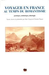 Voyager en France au temps du romantisme