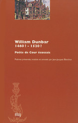 William Dunbar (1460? - 1520?)