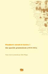 Flaubert savait-il écrire ?