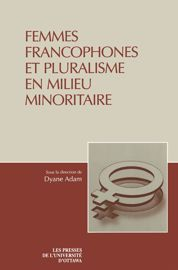 Les dimensions multiples de la discrimination envers les francophones immigrantes indépendantes