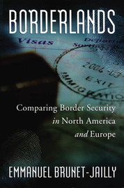 Chapter 12. Conclusion: Borders, Borderlands, and Security: European and North American Lessons and Public Policy Suggestions