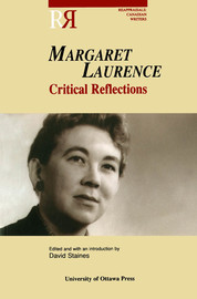 Margaret Laurence: Critical Reflections - Reading Margaret