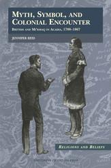 Myth, Symbol, and Colonial Encounter