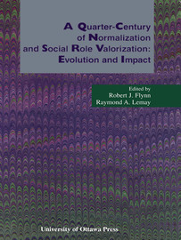 1. Normalization and Social Role Valorization at a quarter-century: Evolution, impact, and renewal