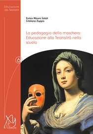 Pedagogia della maschera: Educazione alla Teatralità nella scuola